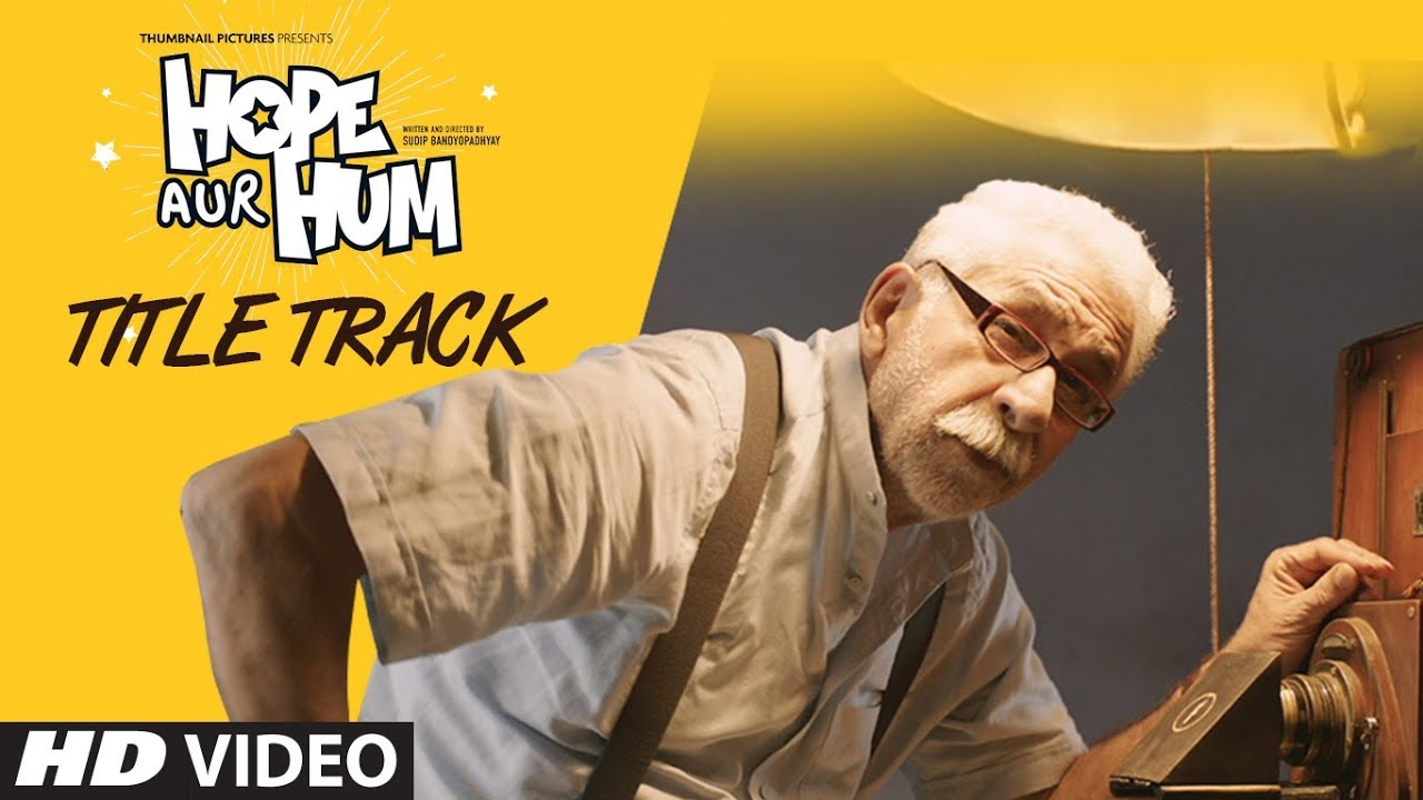 Hope Aur Hum Title Track