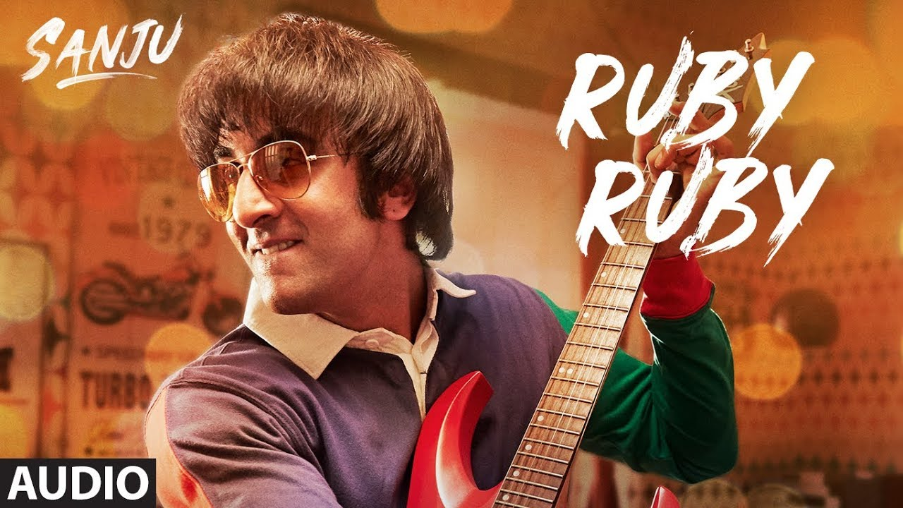 Ruby Ruby Song From Sanju