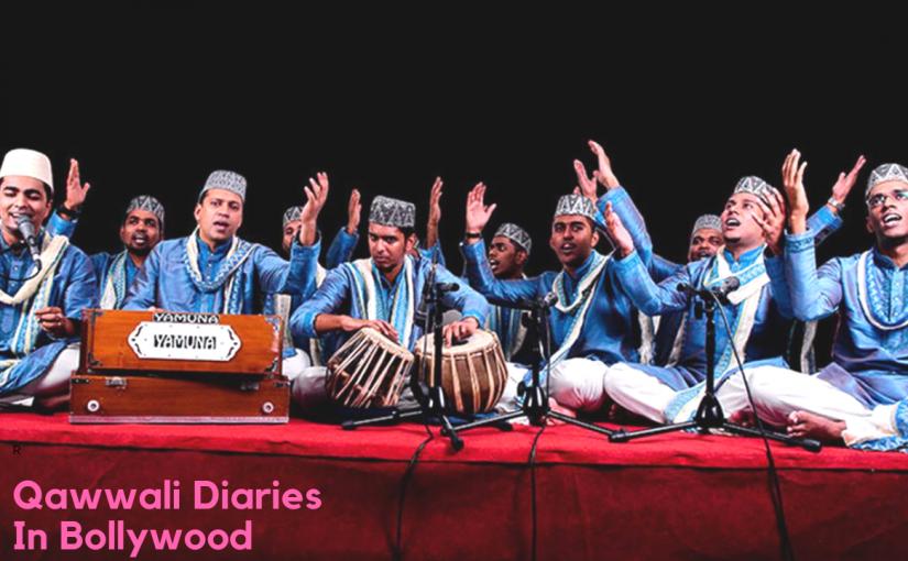 Qawwali Diaries In Bollywood