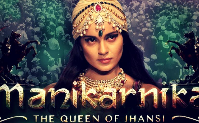 Ignite The Spirit Of Patriotism With The Manikarnika Songs