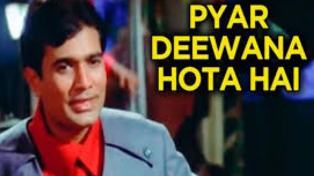 Pyar Deewana Hota Hai Song Gaana Pehchaana