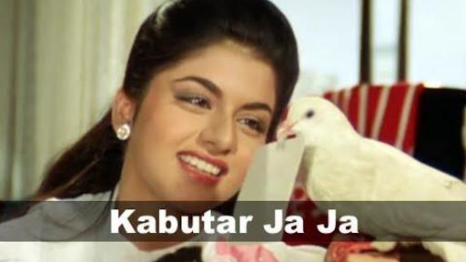 Kabootar Ja Ja Gaana Pehchaana
